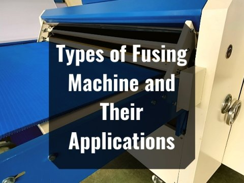 Types of Fusing Machine and Their Applications
