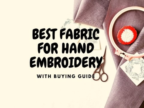 BEST FABRIC FOR HAND EMBROIDERY