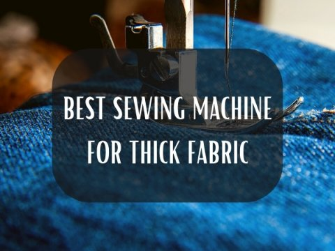 SEWING MACHINE FOR THICK FABRIC