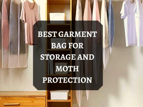 BEST GARMENT BAG FOR STORAGE AND MOTH PROTECTION